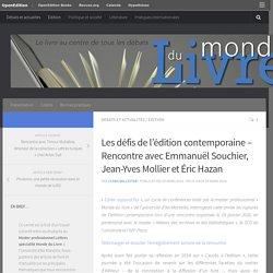 Rencontres -débats avec Emmanuël Souchier, Jean-Yves Mollier et Éric Hazan