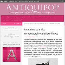 Les chimères antico-contemporaines de Naro Pinosa – Antiquipop