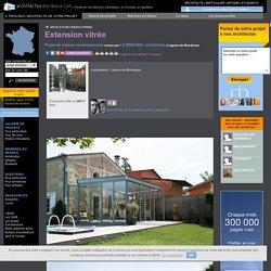 Extension vitrée - Lignan-de-Bordeaux