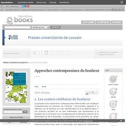 Penser le bonheur aujourd'hui - Approches contemporaines du bonheur - Presses universitaires de Louvain