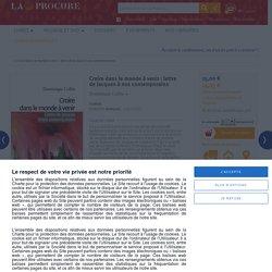 Croire dans le monde à venir : lettre de Jacques à nos contemporains, Dominique Collin, Livres, LaProcure.com
