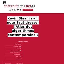 """""""il nous faut dresser l'Atlas des algorithmes contemporains"""""""