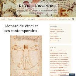 Léonard de Vinci et ses contemporains