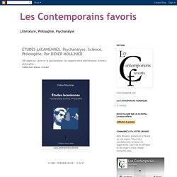 ETUDES LACANIENNES. Psychanalyse, Science, Philosophie