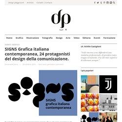 SIGNS Grafica italiana contemporanea, 24 protagonisti del design della comunicazione.Design Playground
