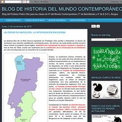 BLOG DE HISTORIA DEL MUNDO CONTEMPORÁNEO: UN ERROR DE NAPOLEÓN: LA INTERVENCIÓN EN ESPAÑA