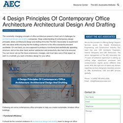 4 Design Principles Of Contemporary Office Architecture: Architectural Design And Drafting