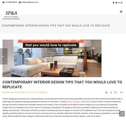 Contemporary Interior Design tips that you would love to Replicate - Interior Designer in Pune