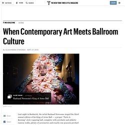 When Contemporary Art Meets Ballroom Culture