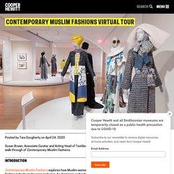 Contemporary Muslim Fashions Virtual Tour
