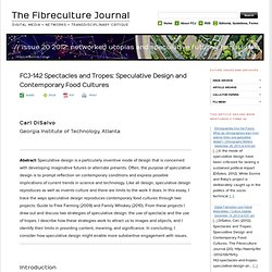 FCJ-142 Spectacles and Tropes: Speculative Design and Contemporary Food Cultures