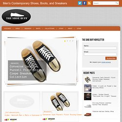 | The Shoe Buff - Men's Contemporary Shoes, Boots, and Sneakers