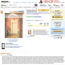 Georgian Style and Design for Contemporary Living: Amazon.co.uk: Henrietta Spencer-Churchill