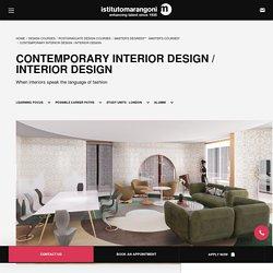 Contemporary Interior Design - Master Courses Istituto Marangoni