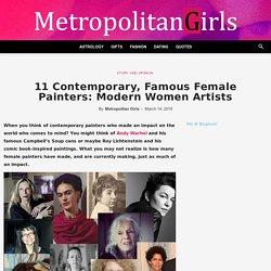 11 Contemporary, Famous Female Painters: Modern Women Artists