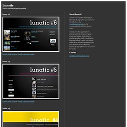 Lunatic |Creative contemporary photojournalism - Mozilla Develop