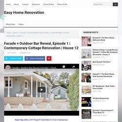 Facade + Outdoor Bar Reveal, Episode 1