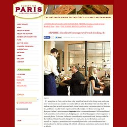 SEPTIME--Excellent Contemporary French Cooking,B+ - DINER'S JOURNAL - Hungry for Paris: The Ultimate Guide to the City's 102 Best Restaurants