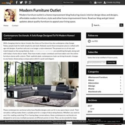 Contemporary Sectionals: A Sofa Range Designed To Fit Modern Homes! - Modern Furniture Outlet