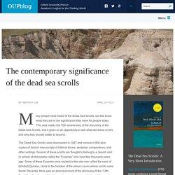 The contemporary significance of the dead sea scrolls