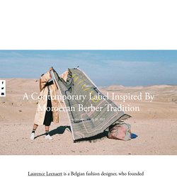 A Contemporary Label Inspired By Moroccan Berber Tradition