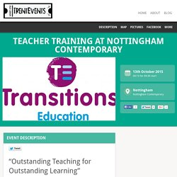 13 Oct: Teacher training at Nottingham Contemporary - TrentEvents