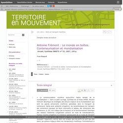 Antoine Frémont: Le monde en boîtes. Conteneurisation et mondialisation