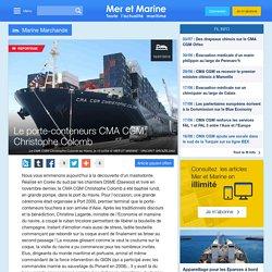 Le porte-conteneurs CMA CGM Christophe Colomb
