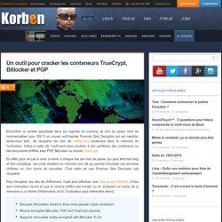 Un outil pour cracker les conteneurs TrueCrypt, Bitlocker et PGP - Korben