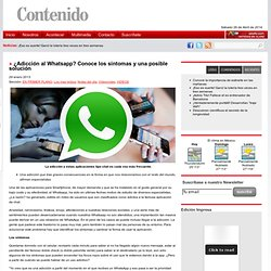 ¿Adicción al Whatsapp? Conoce los síntomas y una posible solución
