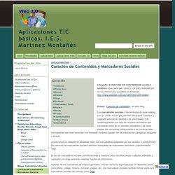Curación de Contenidos y Marcadores Sociales - Aplicaciones TIC básicas. I.E.S. Martínez Montañés
