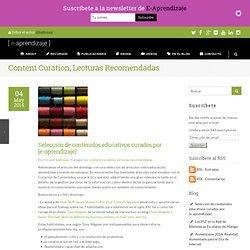 Selección de contenidos educativos curados por [e-aprendizaje]