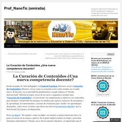 La Curación de Contenidos ¿Una nueva competencia docente?