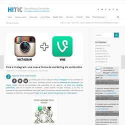 Vine e Instagram: una nueva forma de marketing de contenidos