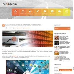 Curación de contenidos: el anticipo de la Web Semántica
