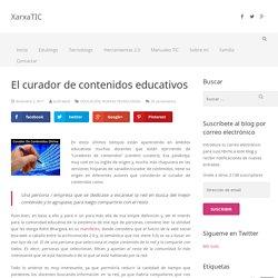 El curador de contenidos educativos