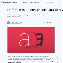 38 formatos de contenidos para tu estrategia de marketing