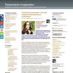 Curación de contenidos: ¿Por qué comparto informaciones y contenidos?.