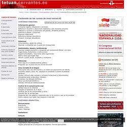 Contenidos de los cursos de español de nivel inicial A2. Instituto Cervantes de Tetuán