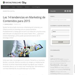 Marketing de Contenidos: Las 14 tendencias para 2015
