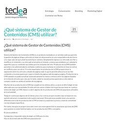 ¿Qué sistema de Gestor de Contenidos (CMS) utilizar? Agencia de marketing en Madrid y Logroño