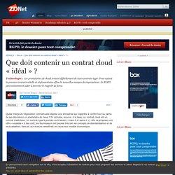 Que doit contenir un contrat cloud « idéal » ? - ZDNet