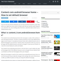 Content com android browser home - How to set default browser