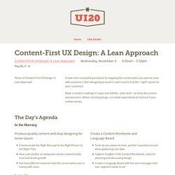 Content-First UX Design: A Lean Approach —UI20 OnDemand