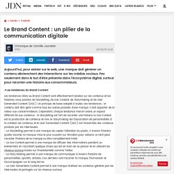 Le Brand Content : un pilier de la communication digitale