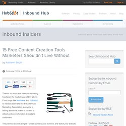 15 Free Content Creation Tools Marketers Shouldn't Live Without
