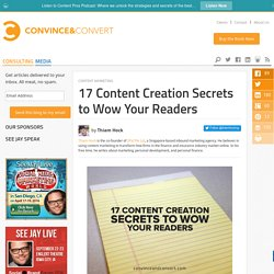 17 Content Creation Secrets to Wow Your Readers
