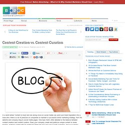 Content Creation vs. Content Curation