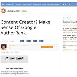 Content Creator? Make Sense Of Google AuthorRank