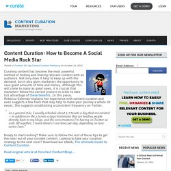 Content Curation: How to Become A Social Media Rock Star